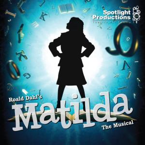 Spotlight presents Matilda the Musical